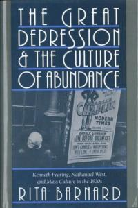 The Great Depression and The Culture Of Abundance